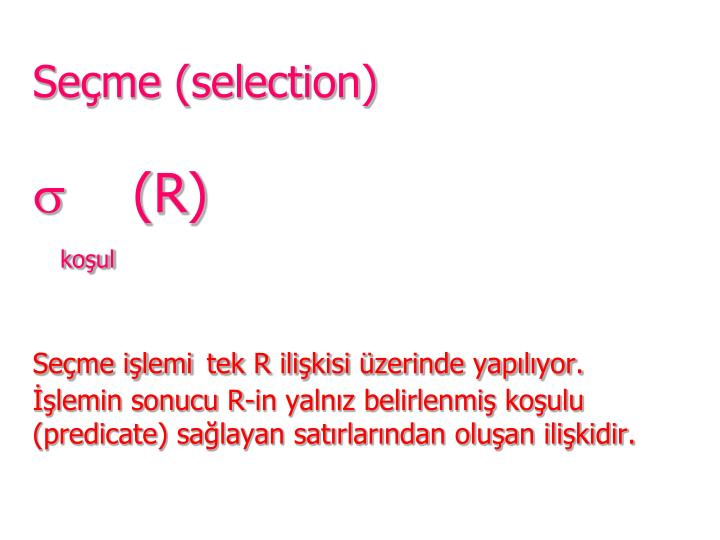 Seçme (selection)
