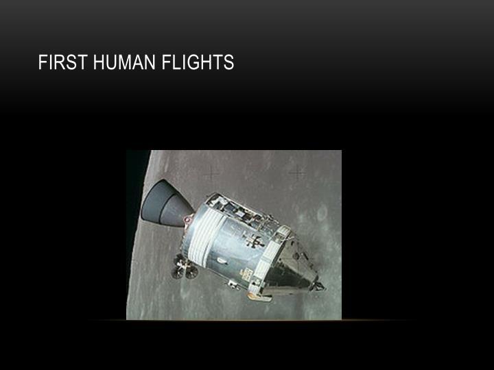 First human flights