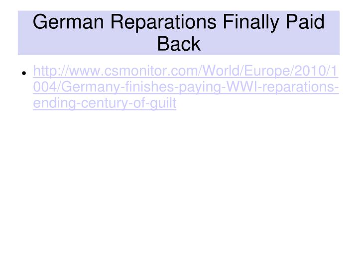German Reparations Finally Paid Back