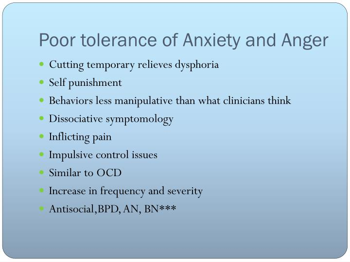 Poor tolerance of Anxiety and Anger