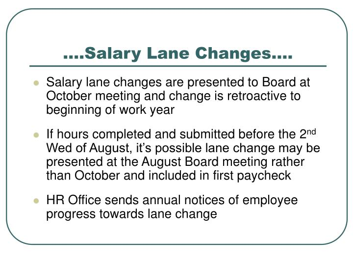 ….Salary Lane Changes….