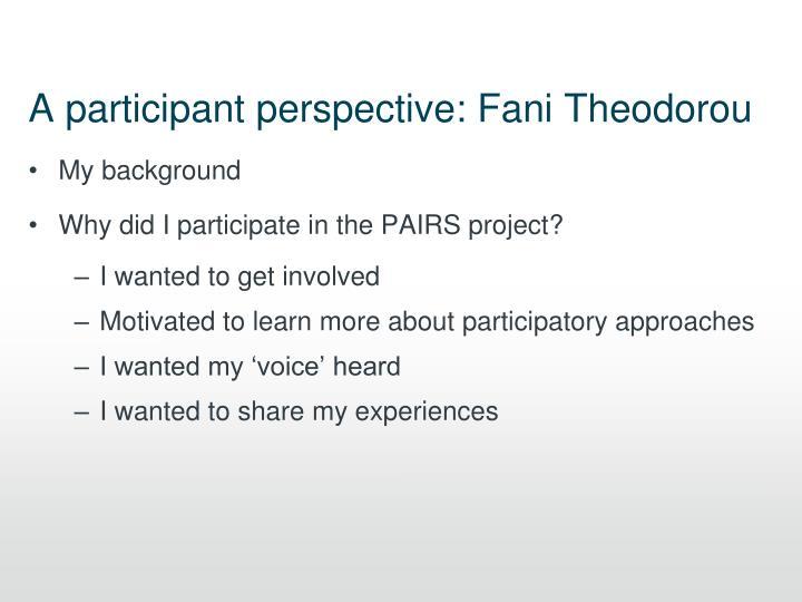 A participant perspective: Fani Theodorou