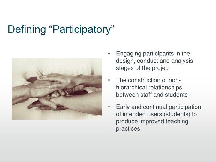 "Defining ""Participatory"""