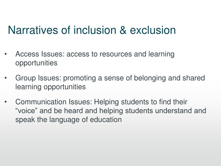 Narratives of inclusion & exclusion