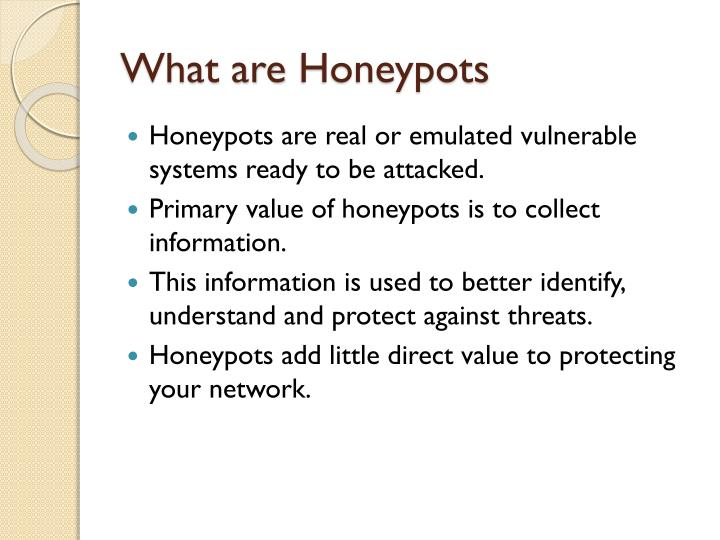 What are honeypots