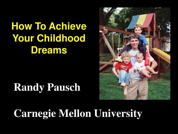 how to achieve your childhood dreams n.