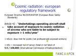cosmic radiation european regulatory framework