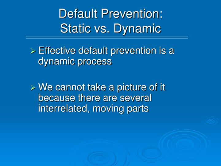 Default Prevention:
