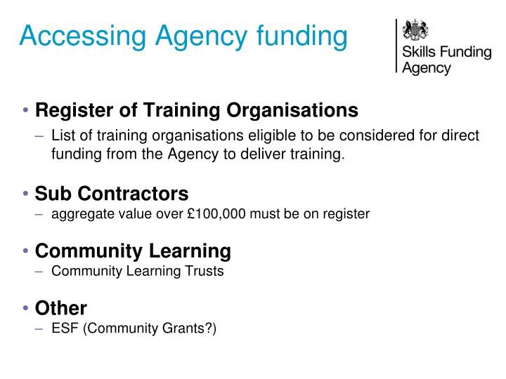 Accessing Agency funding