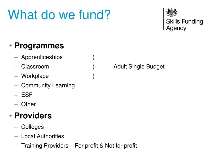 What do we fund?