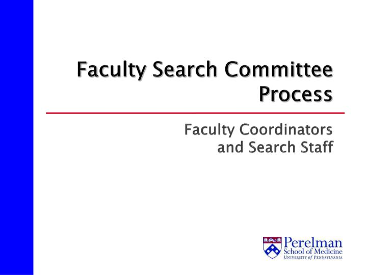 faculty search committee process faculty coordinators and search staff n.
