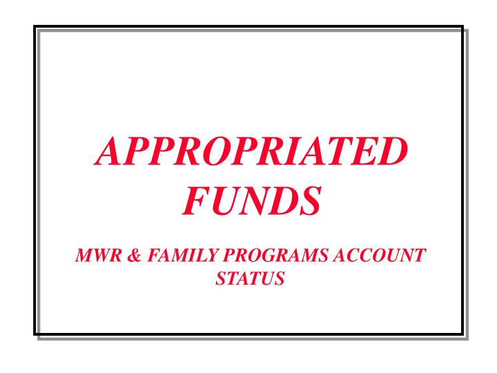 appropriated funds n.