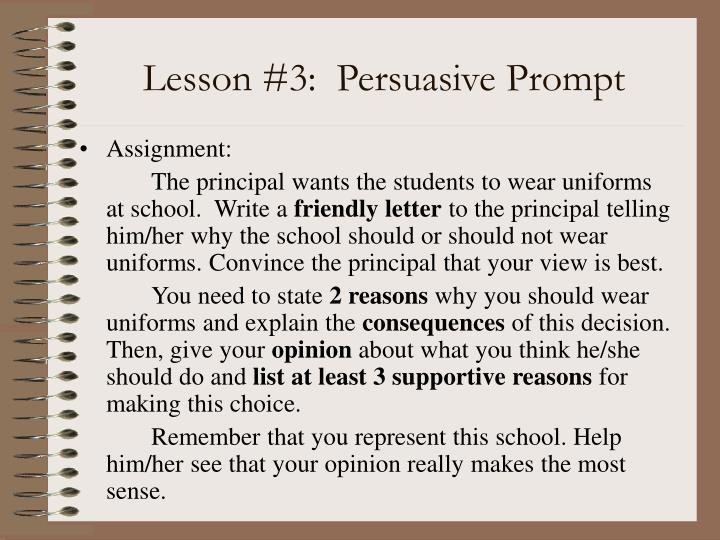 Lesson #3:  Persuasive Prompt
