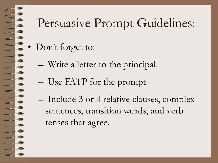 Persuasive Prompt Guidelines: