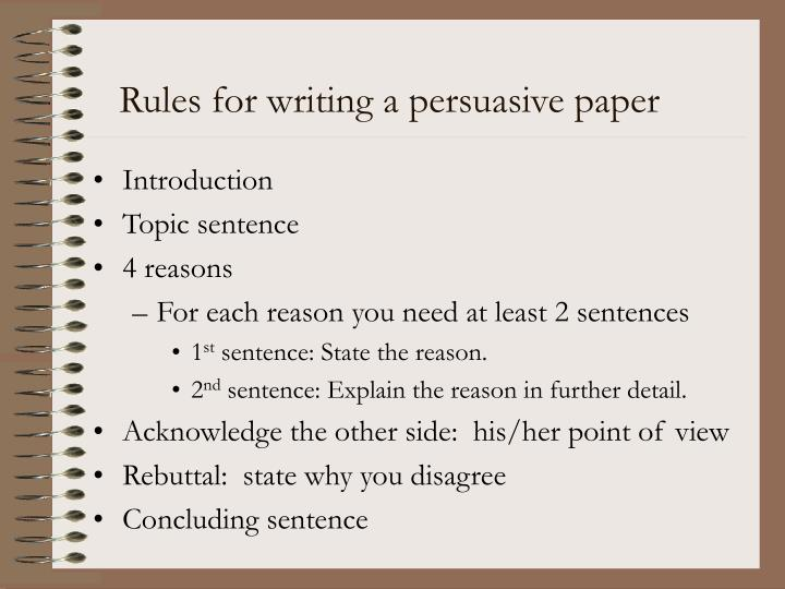 Rules for writing a persuasive paper