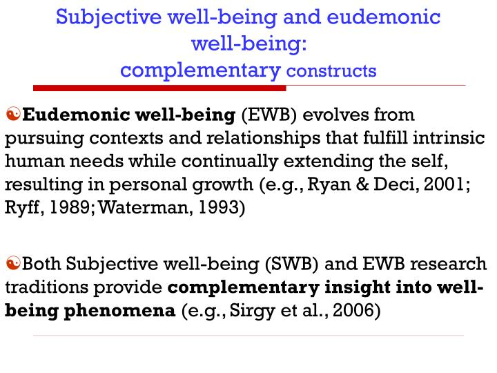 Subjective well-being and eudemonic