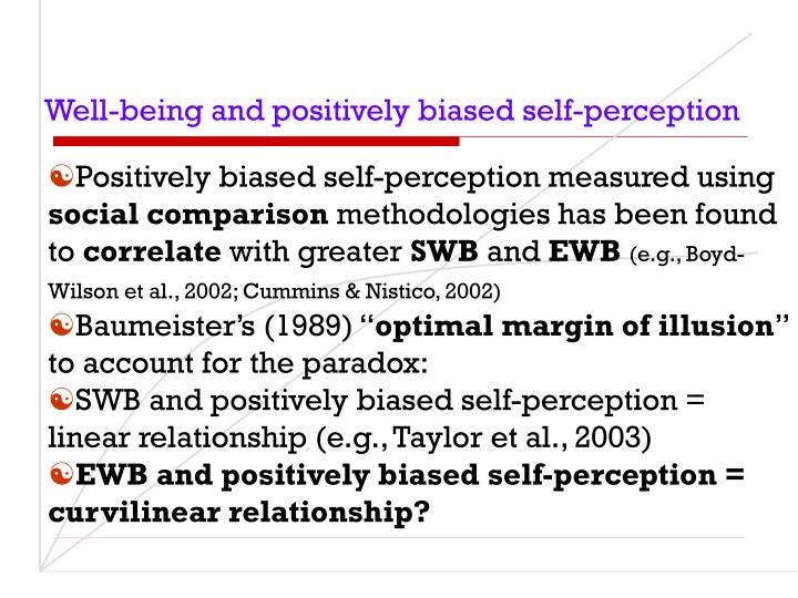 Well-being and positively biased self-perception