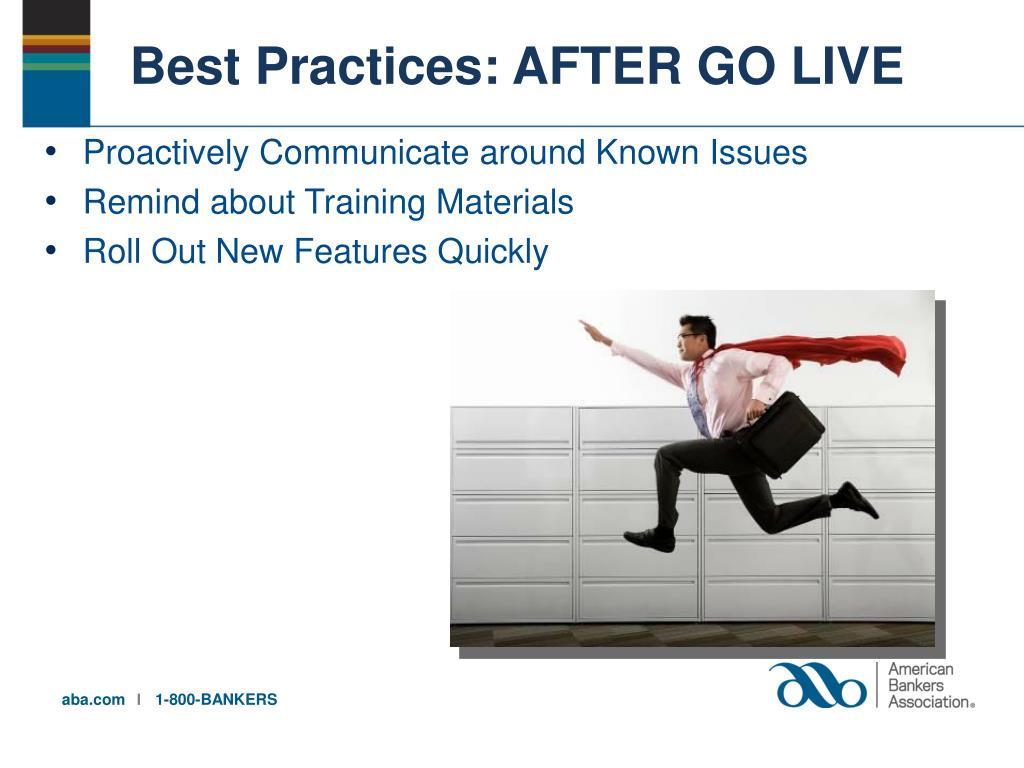 Go Live Best Practices
