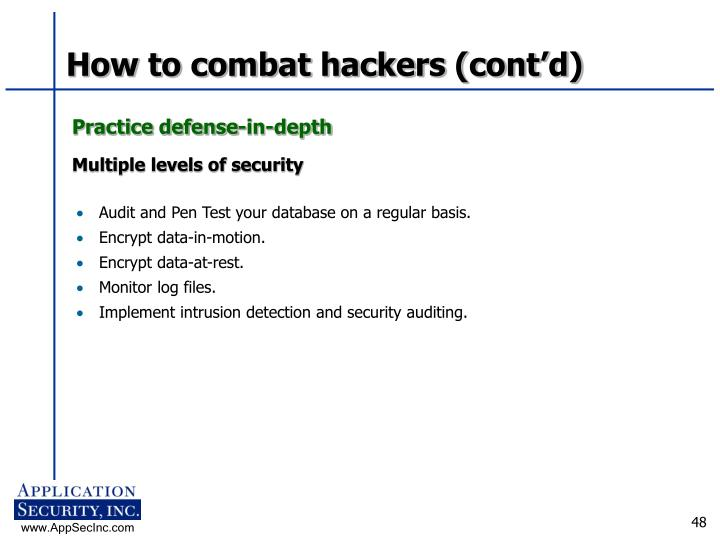 How to combat hackers (cont'd)
