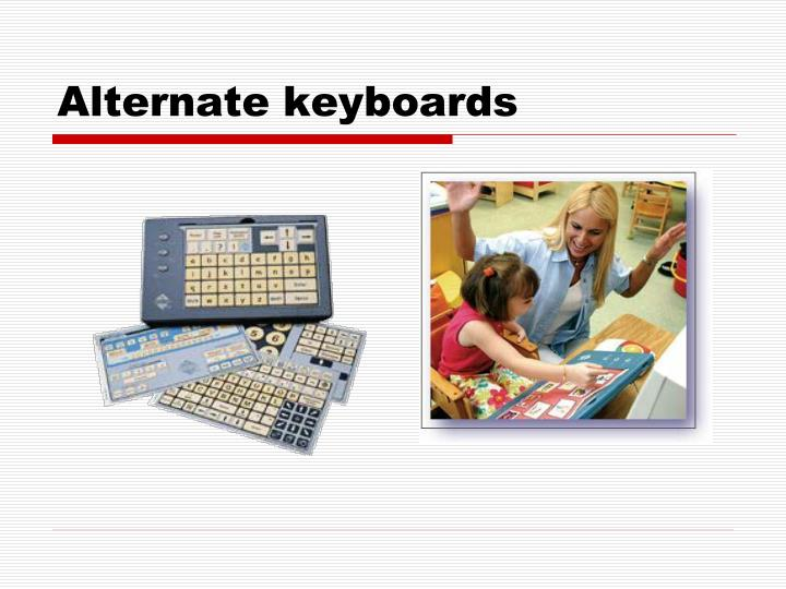 Alternate keyboards