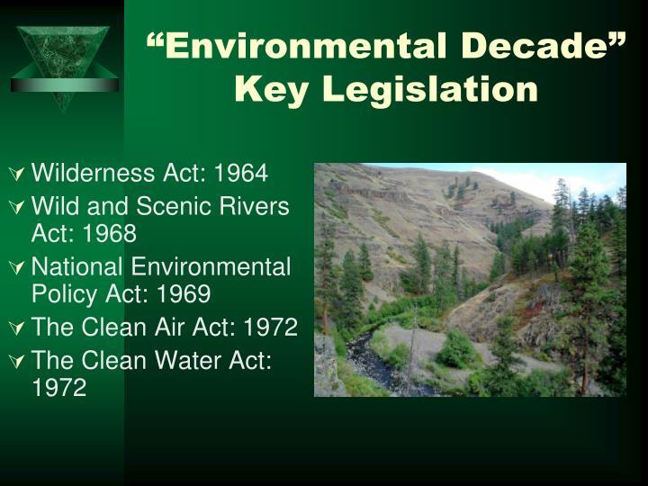 """Environmental Decade"" Key Legislation"