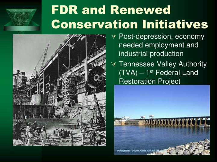 FDR and Renewed Conservation Initiatives