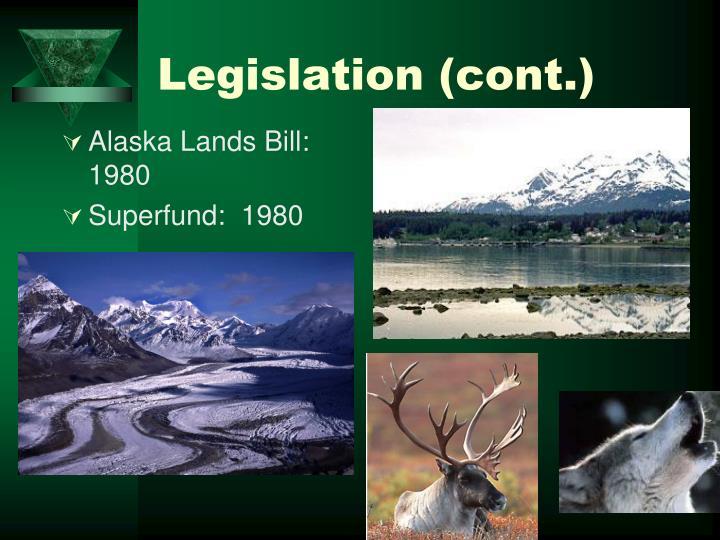 Legislation (cont.)