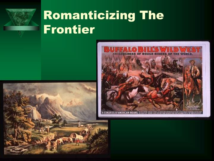 Romanticizing The Frontier
