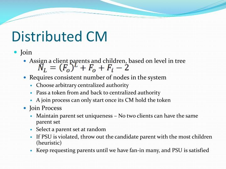 Distributed CM