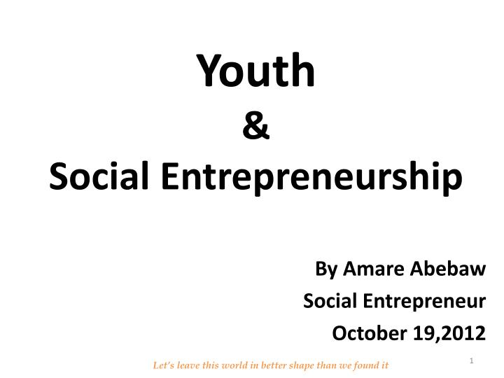 PPT - Youth & Social Entrepreneurship PowerPoint