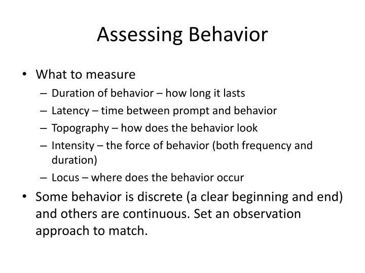 Assessing Behavior