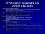advantages of reasonable and uniform e tax rates