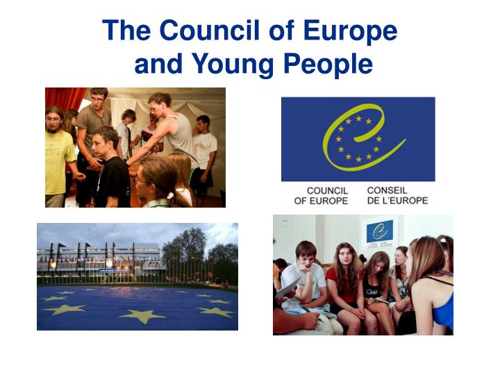 the council of europe and young p eople n.