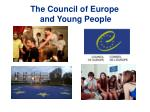 the council of europe and young p eople