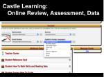 castle learning online review assessment data