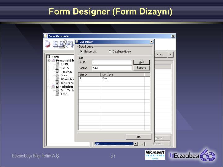 Form Designer (Form Dizaynı)
