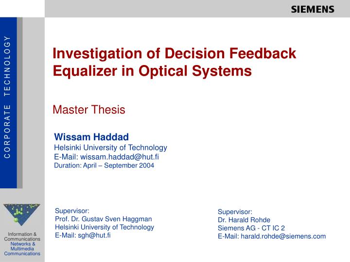 investigation of decision feedback equalizer in optical systems n.