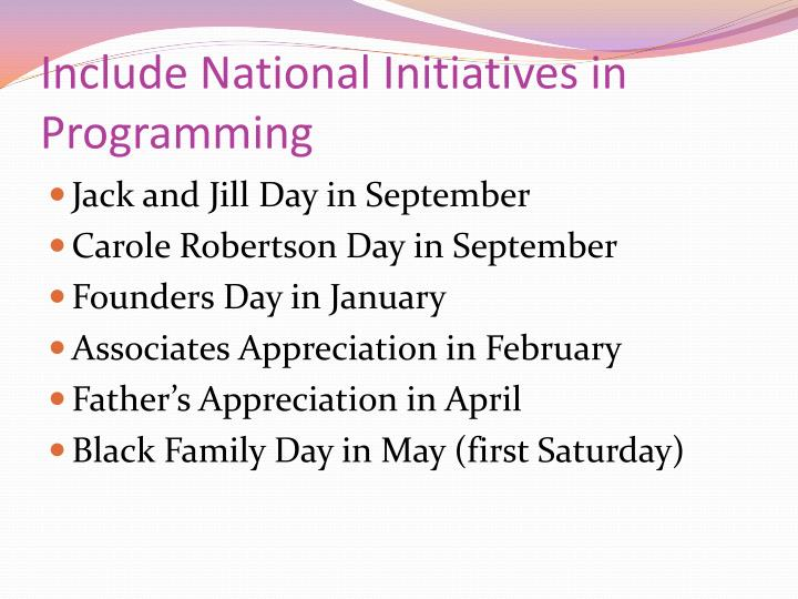 Include National Initiatives in Programming