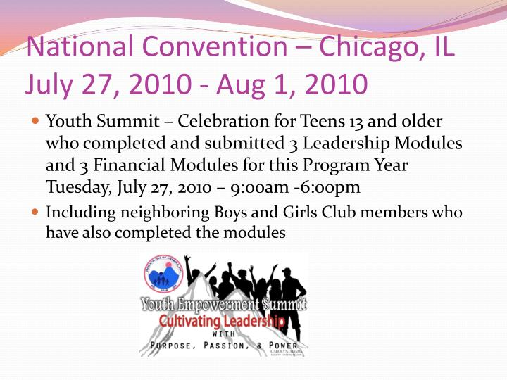 National Convention – Chicago, IL July 27, 2010 - Aug 1, 2010