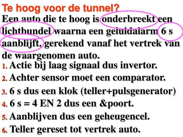Te hoog voor de tunnel?