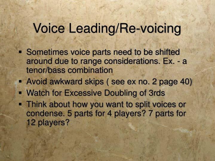 Voice Leading/Re-voicing
