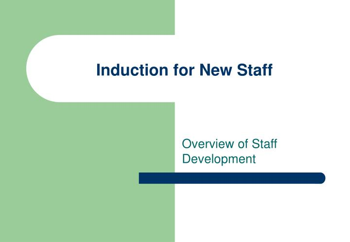 induction for new staff n.