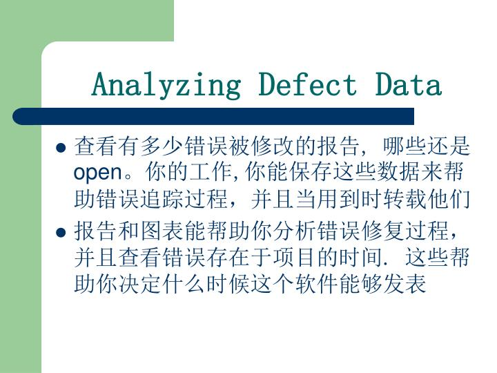 Analyzing Defect Data