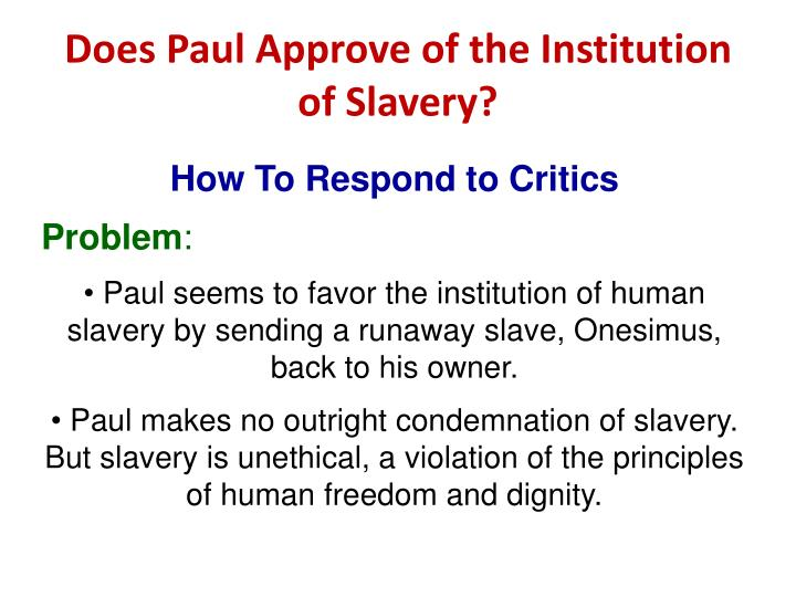 Does Paul Approve Of The Institution Slavery
