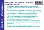 assessors comments on transfer of knowledge positive