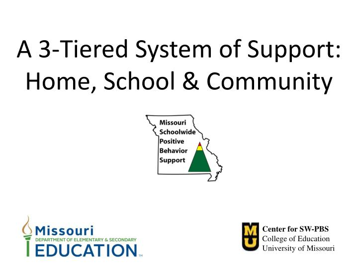 a 3 tiered system of support home school community n.
