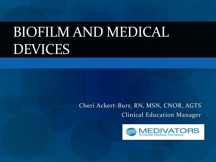 biofilm and medical devices