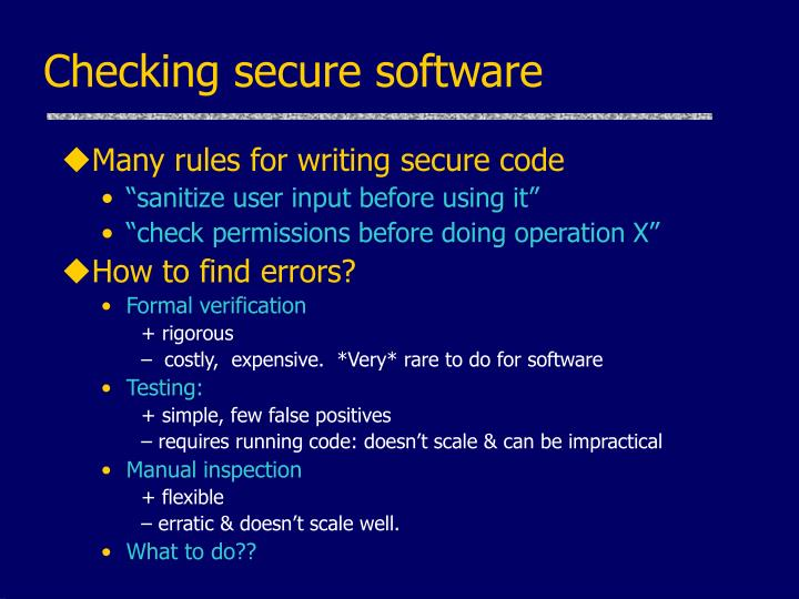 Checking secure software