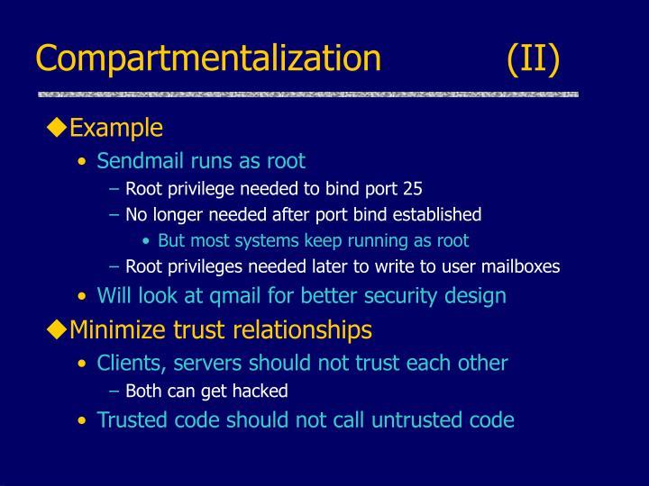 Compartmentalization           (II)