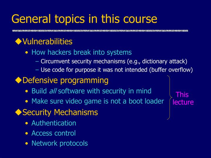 General topics in this course